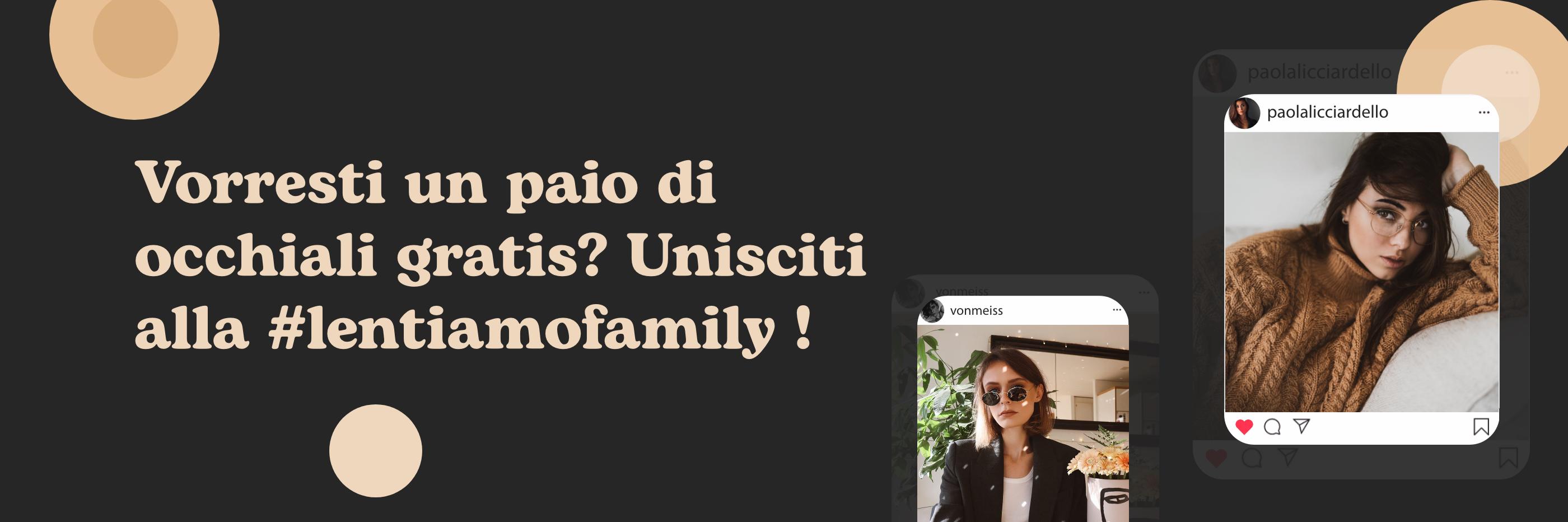Unisciti alla #lentiamofamily